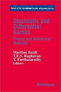 Stochastic and Differential Games : Theory and Numerical Methods  (ISBN : 9780817640293)