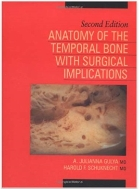 Anatomy of the Temporal Bone with Surgical Implications, Second Edition