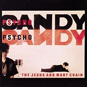 Jesus And Mary Chain / Psychocandy (수입)