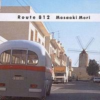 Masaaki Mori / Route 812