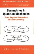Symmetries in Quantum Mechanics : From Angular Momentum to Supersymmetry  (ISBN : 9780750304078)