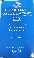 Psychotropic Drug Directory 2000: The Professionals' Pocket Handbook and Aide Memoire