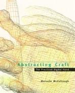 [중고] Abstracting Craft: The Practiced Digital Hand