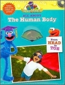 Sesame Street Worshop All about the Human Body : From Head to Toe (Board Book, 지퍼가방식, CD 1장)