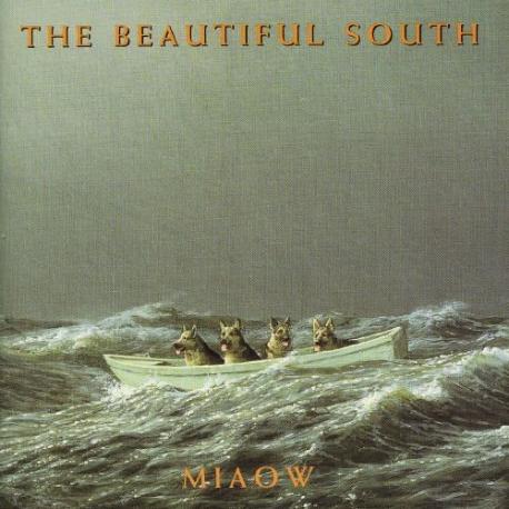 Beautiful South / Miaow