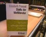 Stoffe der Weltliteratur: Ein Lexikon dichtungsgschichtlicher La?ngsschnitte (Kro?ners Taschenausgabe) (Hardcover)