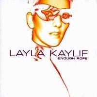 [미개봉] Layla Kaylif / Enough Rope