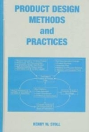 Product Design Methods and Practices (ISBN : 9780824775650)