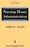 Nursing Home Administration #