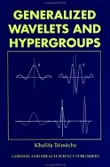 Generalized Wavelets and Hypergroups   (ISBN : 9789056990800)