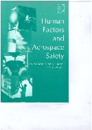 Human Factors and Aerospace Safety : An International Journal, Vol. 6 (No.1-4) (ISBN : 9780754643401)