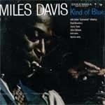 Miles Davis / Kind Of Blue