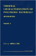 Thermal Characterization of Polymeric Materials, 2/ed., 2-Vols. (ISBN:9780127037837)