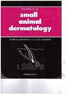 Handbook of Small Animal Dermatology  (ISBN : 9780080422817)