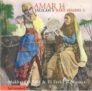 [수입] Mokhtar al Said & El Ferka el Mesaya - Amar 14
