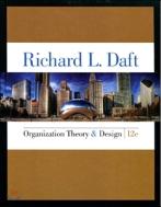 Organization Theory & Design [ Hardcover, 12th Edition ]