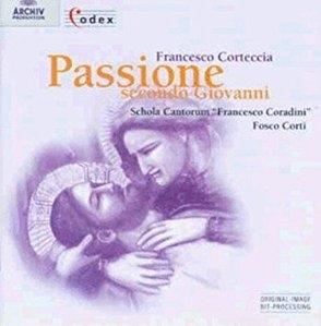 [미개봉] Fosco Corti / Corteccia: Passione Secondo Giovanni (수입/미개봉/4531632)