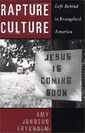 Rapture Culture:Left Behind in Evangelical America