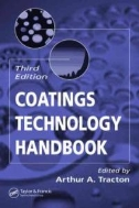 Coatings Technology Handbook, 3/ed  (ISBN : 9781574446494)