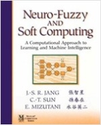 Fuzzy and Soft Computing: A Computational Approach to Learning and Machine Intelligence (Paperback)