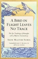 A Bird in Flight Leaves No Trace: The Zen Teaching of Huangbo with a Modern Commentary (Hardcover)