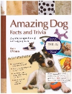 [영어원서 강아지] Amazing Dog Facts and Trivia - A Canine Compendium of Tail-wagging Trivia (2011년) [스프링 양장]