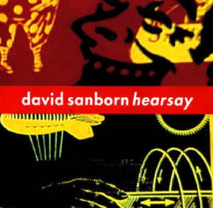 [수입] David Sanborn - Hearsay