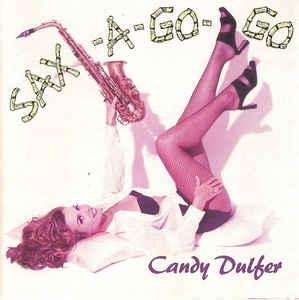 [수입] Candy Dulfer - Sax-A-Go-Go