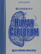 Surgery of the Human Cerebrum (Bound Volume of the