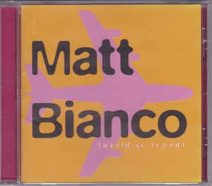 [일본반] Matt Bianco - World Go Round