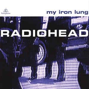 [수입] Radiohead - My Iron Lung
