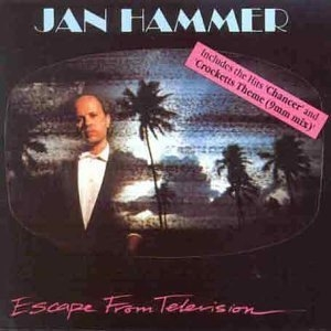 Jan Hammer / Escape from Television (수입)