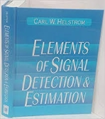 Elements of Signal Detection and Estimation (Hardcover)