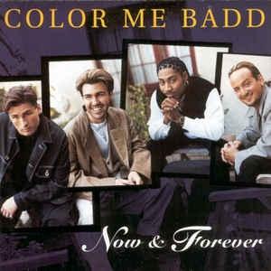 [수입] Color Me Badd - Now & Forever
