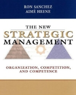 New Strategic Management :Organization,Competition,and Competence