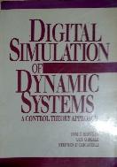 Digital Simulation Of Dynamic Systems : A Control Theory Approach