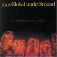 Transglobal Underground / International Times (수입)