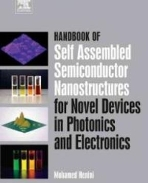Handbook of Self Assembled Semiconductor Nanostructures for Novel Devices in Photonics and Electronics (Hardcover)