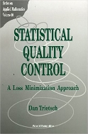 Statistical Quality Control : A Loss Minimization Approach (ISBN : 9789810230319)