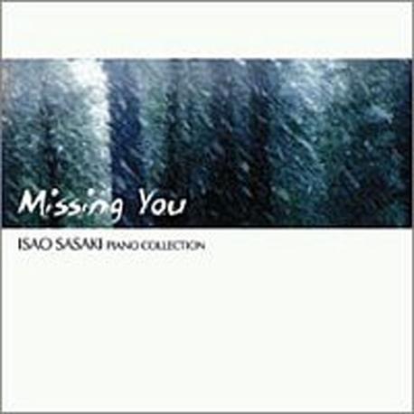 Isao Sasaki (이사오 사사키) - Missing You (Piano Collection) (Digipak)