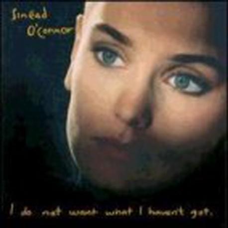 [일본반] Sinead O'Connor - I Do Not Want What I Haven't Got