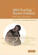 200 Puzzling Physics Problems: With Hints and Solutions 1st Edition