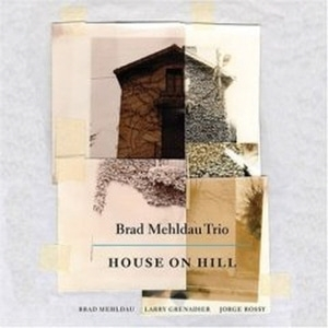 [미개봉] Brad Mehldau Trio / House On Hill