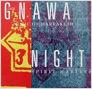[수입] Gnawa Music Of Marrakesh - Night Spirit Masters