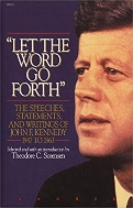 Let the Word Go Forth: The Speeches, Statements, and Writings of John F. Kennedy 1947 to 1963  Paperback ? October 5, 1991