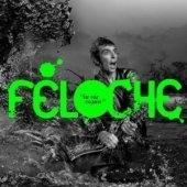 [미개봉] Feloche / La Vie Cajun (케이준의 삶) (Digipack/수입/미개봉)