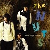 더 너츠 (The Nuts) / 2집 - Whispers Of Love