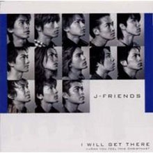 [중고] J-FRIENDS / I Will Get There (일본반/Single/akcf20000)