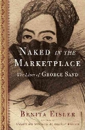 Naked in the Marketplace : The Lives of George Sand   (ISBN : 9781582433493)