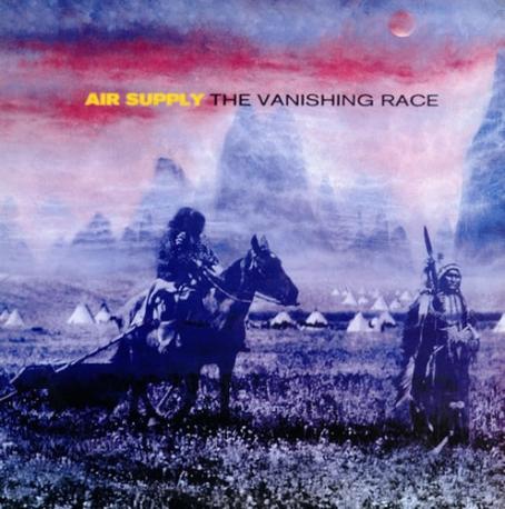 Air Supply / The Vanishing Race